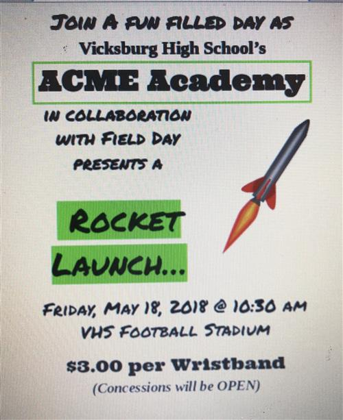 VHS ACME Academy Rocket Launch